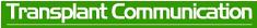 トランスプラント・コミュニケーション [臓器移植の情報サイト]